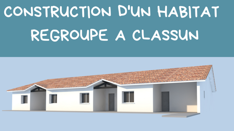 Construction d'un habitat regroupé à Classun